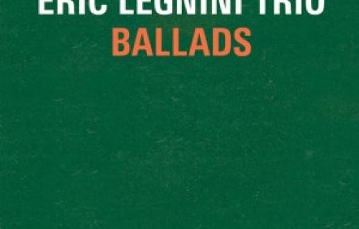 Eric Legnini Trio : Ballads