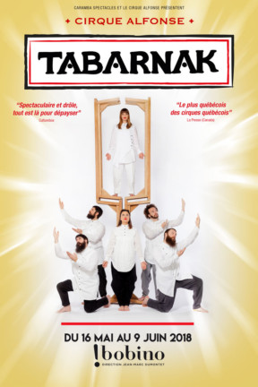 Le Cirque Alfonse joue Tabarnak