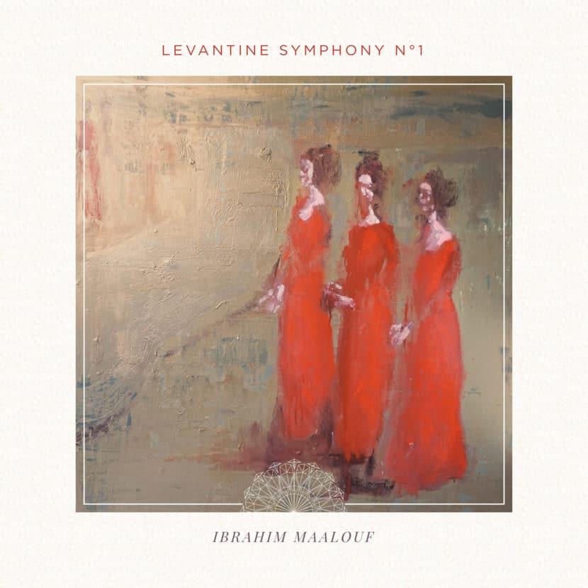 Ibrahim Maalouf - Levant Symphony n°1
