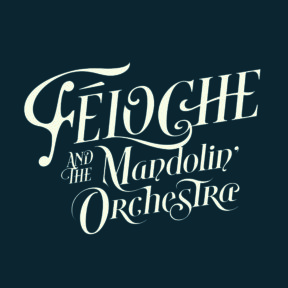 Féloche & The Mandolin'Orchestra