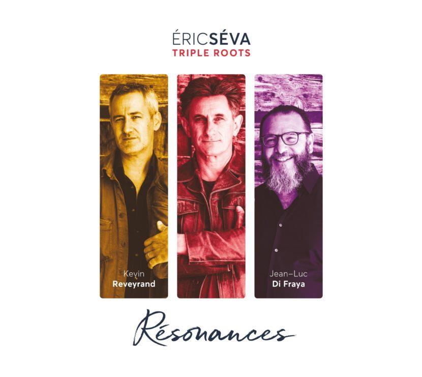 Eric Séva & Triple Roots, album Résonances