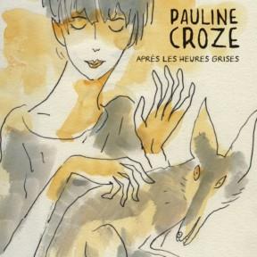 Pauline Croze, nouvel album Après les heures grises